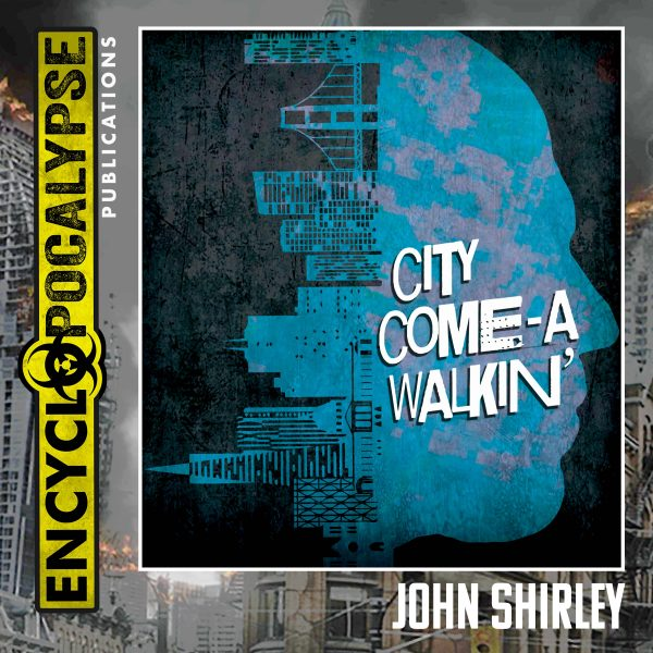 City Come a-Walkin'