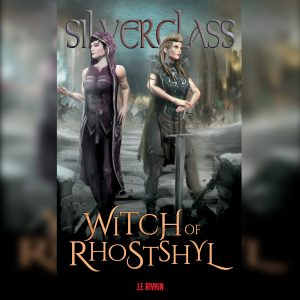 Witch of Rhostshyl (Silverglass Book 3)